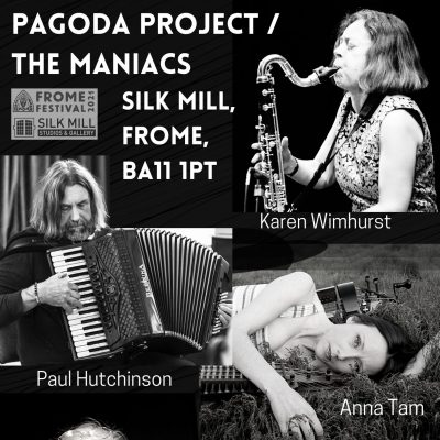 THE MANIACS/PAGODA PROJECT AT THE SILK MILL